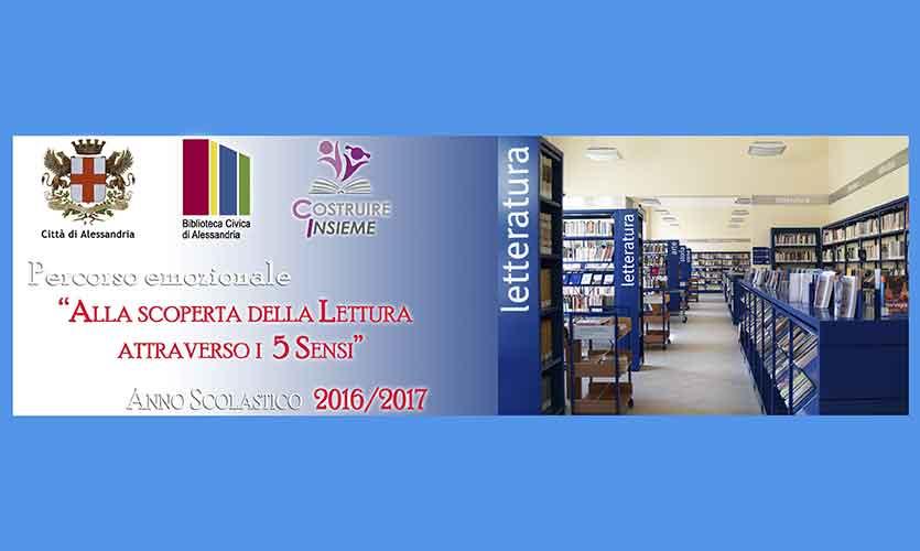 """""""Alla scoperta della Lettura attraverso i 5 sensi"""" alla Biblioteca Civica di Alessandria"""